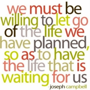 Let Go Of The Life You Planned